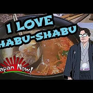 Japan Now! - I love Shabu-shabu! - YouTube